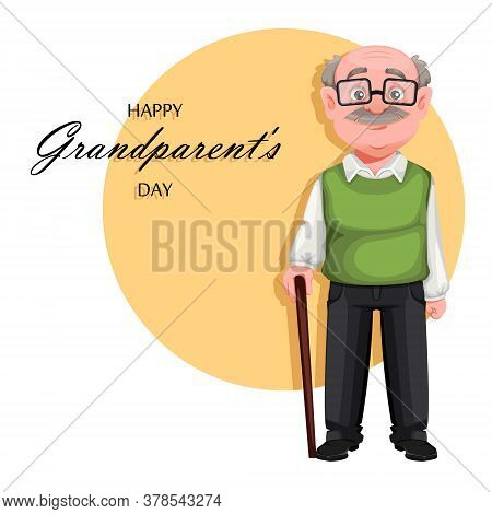 Happy Grandparents Day Greeting Card. Handsome Smiling Old Man. Cheerful Grandfather Cartoon Charact
