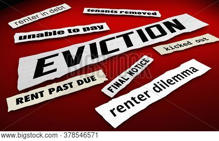 Eviction News Headlines Renter Crisis Tenants Removed from Homes 3d Illustration