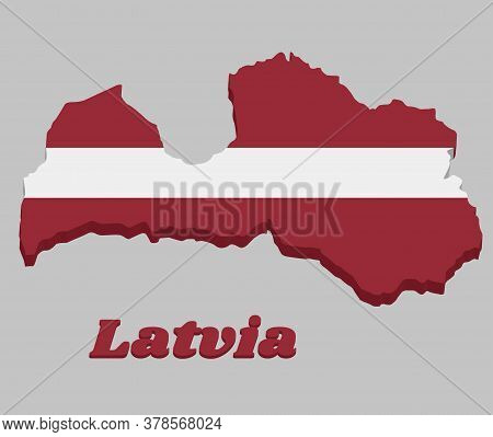 3d Map Outline And Flag Of Latvia, A Carmine Field Bisected By A Narrow White Stripe (one-fifth The