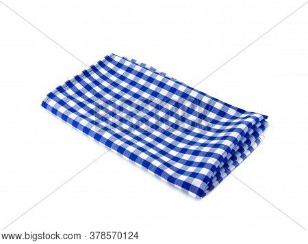 Closeup Of Blue And White Checkered Fabric Or Napkin Isolated On White Background. Concept Kitchen U
