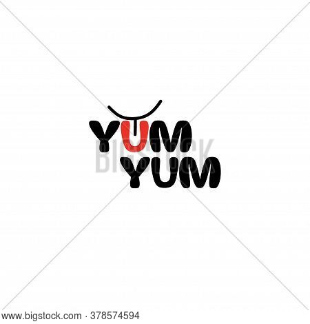 Yum Yum Logo Text. Cartoon Hand Drawn Calligraphy Style.design Doodle For Print. Vector