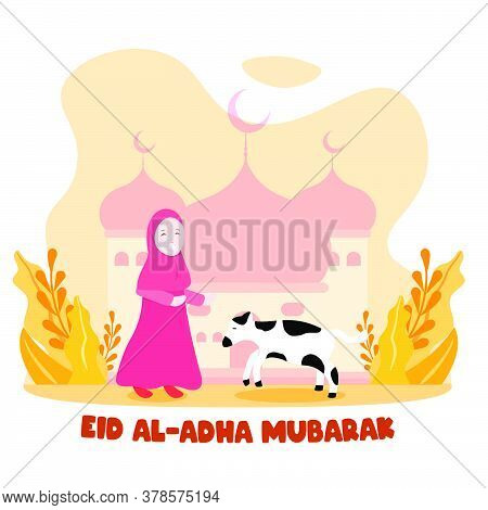 Cute Hijab Girl Play With Her Cow. Islamic Holiday Eid Al Adha Flat Style Illustration. Greeting Car