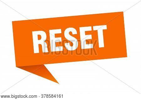 Reset Banner. Reset Speech Bubble. Orange Sign