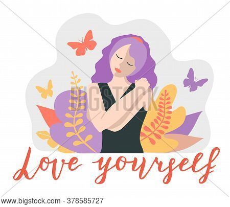 Love Yourself. Love Your Body Concept. Take Time For Your Self. Relax. Woman Hugging Herself. Vector