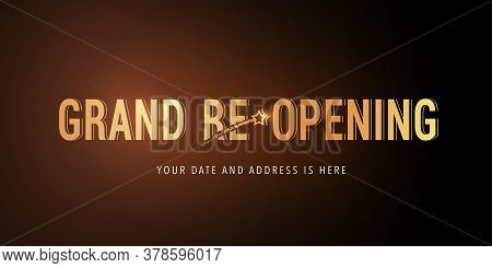 Grand Opening Or Re Opening Vector Background