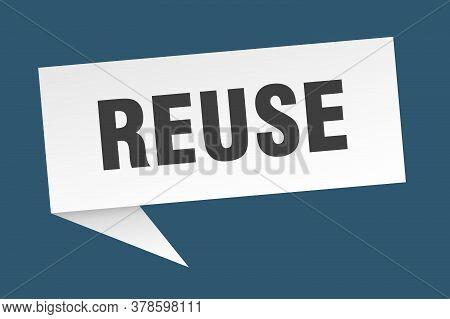 Reuse Banner. Reuse Speech Bubble. Reuse Sign