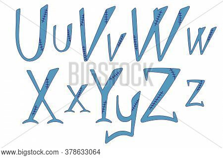 Stitched Alphabet For Halloween. Hand-drawn Lettering In Frankenstein Style. U, V, W, X, Y, Z Letter