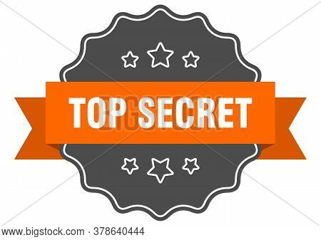 Top Secret Isolated Seal. Top Secret Orange Label