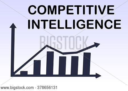 3d Illustration Of Competitive Intelligence Above A Column Bar Graph, Isolated Over Blue Gradient.