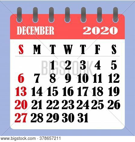 Letter Calendar For December 2020. The Week Begins On Sunday. Time, Planning And Schedule Concept. F
