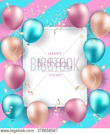 Birthday Banner With Realistic Balloons. Celebration Birthday Party Invitation Background With Greet