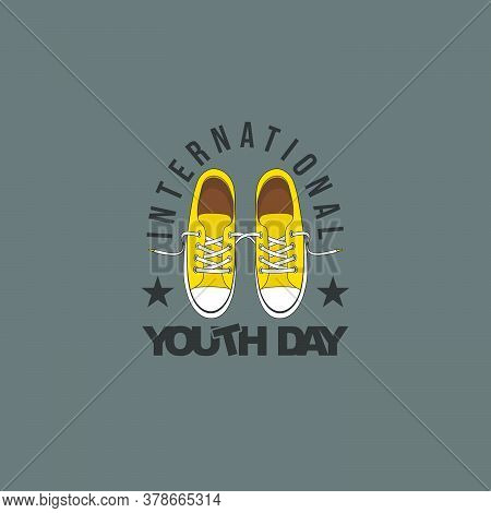 Typography For International Youth Day Design With Sneaker Shoes Vector Illustration