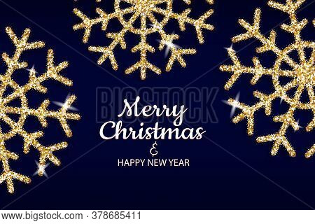 Merry Christmas And Happy New Year Holiday Invite Poster. Golden Snowflakes Shimmer On Dark Backgrou
