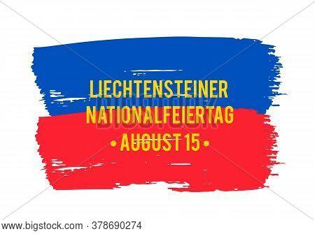 Liechtenstein National Day Lettering In German. Liechtenstein Independence Day Typography Poster. Ve
