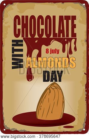 Old Vintage Sign To The Date - Chocolate With Almonds Day. Vector Illustration For The Holiday And E