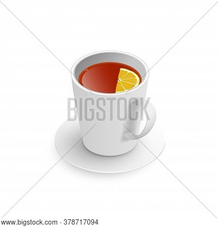 Realistic 3d Cup Of Hot Aromatic Freshly Brewed Drink Black Tea With Lemon, Saucer. A Teacup Isometr