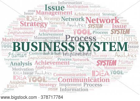 Business System Typography Vector Word Cloud. Wordcloud Collage Made With The Text Only.