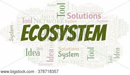 Ecosystem Typography Vector Word Cloud. Wordcloud Collage Made With The Text Only.