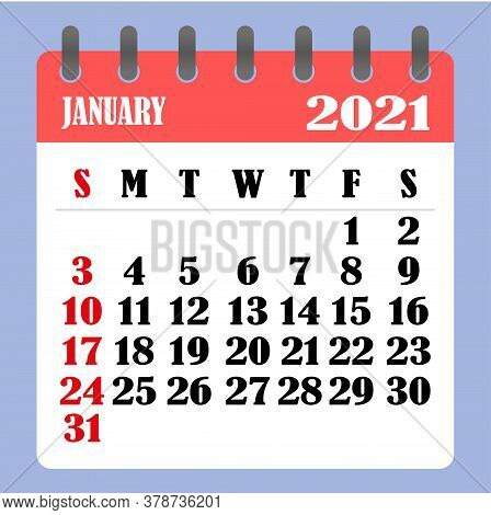 Letter Calendar For January 2021. The Week Begins On Sunday. Time, Planning And Schedule Concept. Fl
