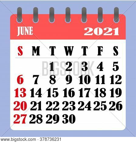 Letter Calendar For June 2021. The Week Begins On Sunday. Time, Planning And Schedule Concept. Flat