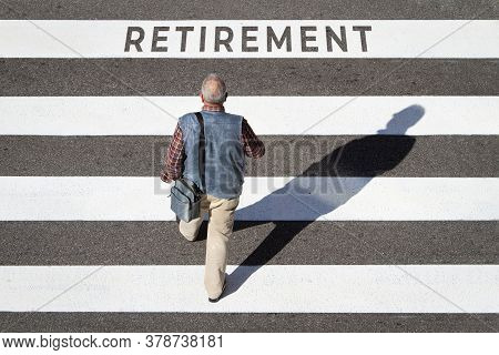 Retirement Concept. Scene Of A Senior Man Walking In A Cebra Crossing Towards Retirement Text. Top V