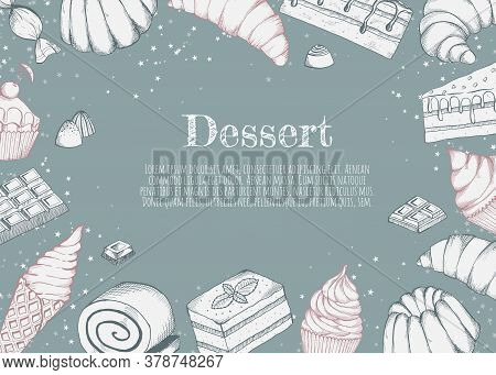 Desserts Bakery Shop Vector Banner Template. Hand Drawn Cakes Bun, Ice Cream, Chocolate And Candies.