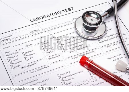 Laboratory Test Form To Fill, Full Blood Test And Stetoscope
