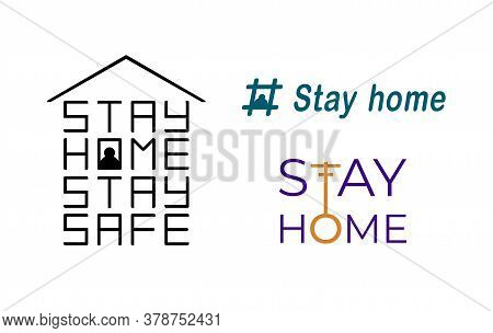 Vector,stay At Home Lettering Set, Corona Virus , Pandemic, Self Isolation Illustration, Stay Home S