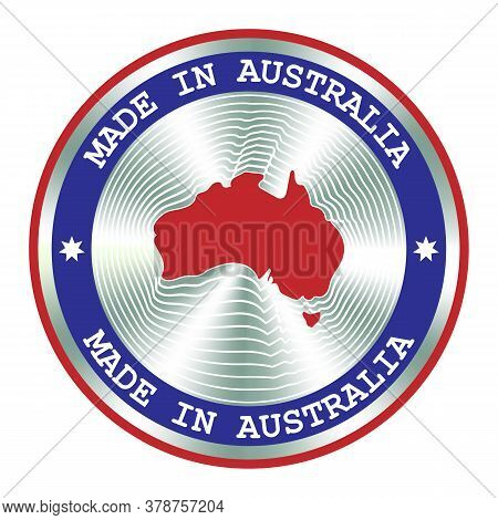 Made In Australia Seal Or Stamp. Round Hologram Sign For Label Design And National Australia Marketi