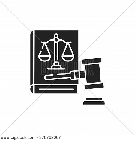 Lawsuit Glyph Black Icon. Judiciary Concept. Gavel, Scales Of Justice On Book Element. Sign For Web