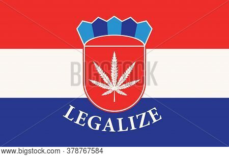 Banner In The Form Of The Croatian Flag With A Hemp Leaf. The Concept Of Legalizing Marijuana, Canna