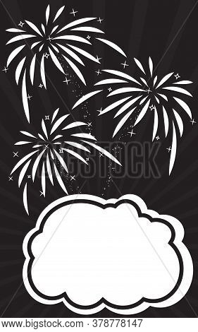 Retro Empty Comic Speech Bubble And Explosions Of Fireworks. Festive Poster With Text Box For Your C