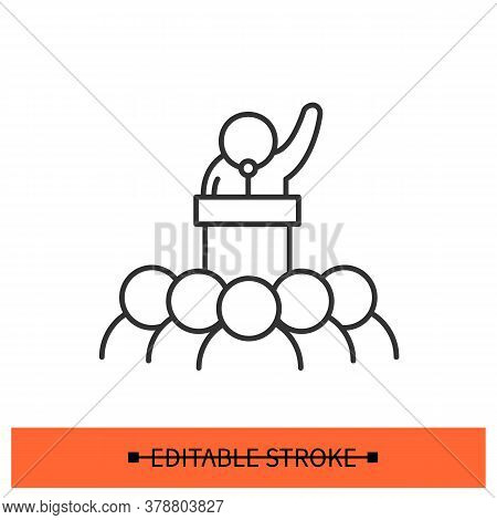 Public Speaker Icon. Politician, Speaking At Public Gathering Linear Pictogram. Concept Of Civil Rig