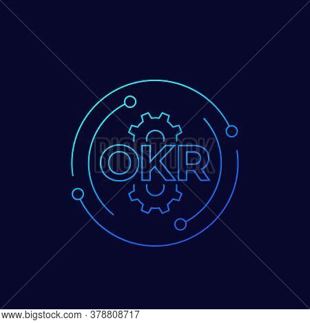 Okr, Objectives And Key Results, Linear, Eps 10 File, Easy To Edit