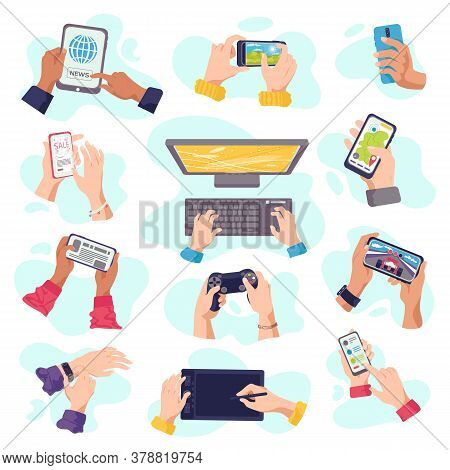 Hands Hold Gadgets , Mobile Phones, Digital Devices Electronics, Set Of Isolated Vector Illustration