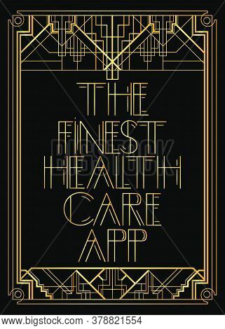 Art Deco Retro The Finest Health Care App Text. Decorative Greeting Card, Sign With Vintage Letters.