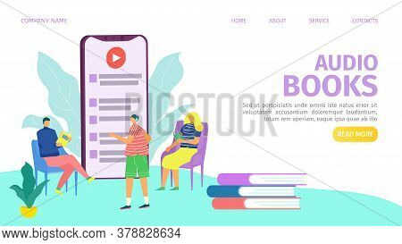 Audio Books Or Audio-guide Flat Vector Illustration Of Landing Web Page Template. People Listening A