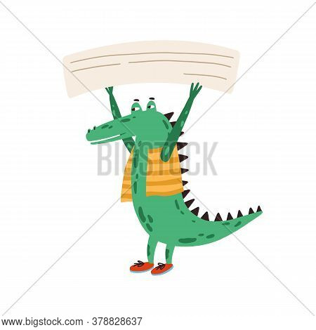 Funny Green Protesting Crocodile In Clothes, Holding Empty Banner, Card, Poster With Place For Text.