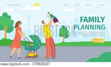 Family Planning And Development Landing Web Page, Vector Illustration. Mother, Father, Baby In Pram