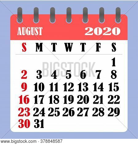 Letter Calendar For August 2020. The Week Begins On Sunday. Time, Planning And Schedule Concept. Fla