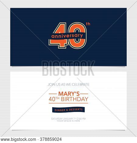 40 Years Anniversary Party Invitation Vector Template. Illustration With Graphic Number