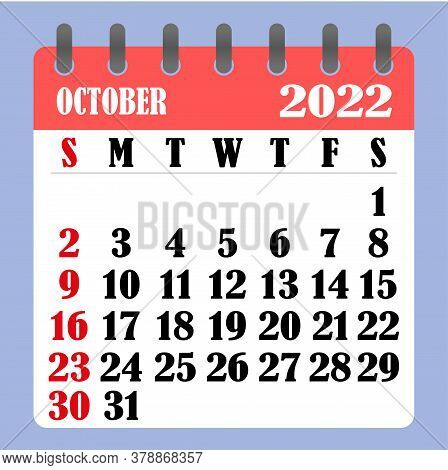 Letter Calendar For October 2022. The Week Begins On Sunday. Time, Planning And Schedule Concept. Fl
