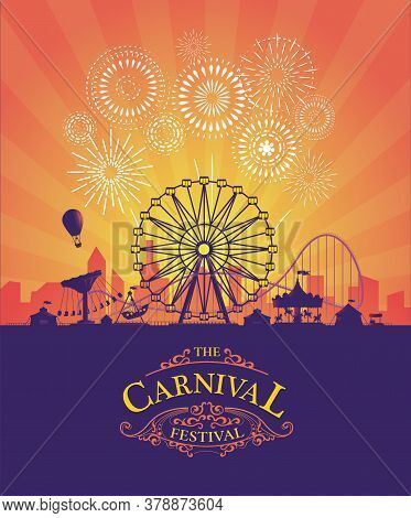 Vector Background Of Amusement Park. Poster Design Invitation Of The Carnival Funfair And Amusement