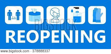 Reopening Text Vector For Shop, Marketplaces, Grocery, Restaurant, Fitness Center. Tips Info-graphic