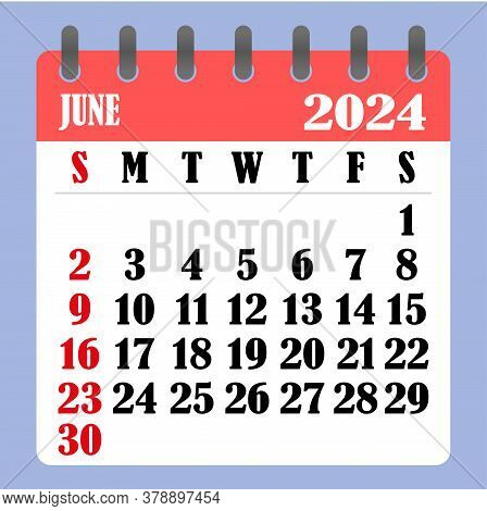 Letter Calendar For June 2024. The Week Begins On Sunday. Time, Planning And Schedule Concept. Flat