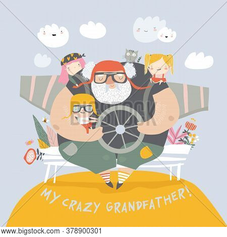 Crazy Grandfather With Grandchildren Playing Airplane Pilots