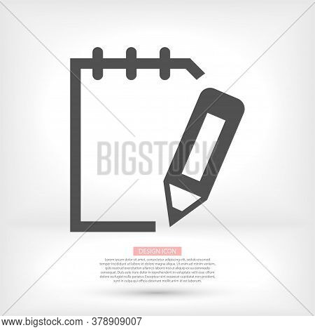 Notepad Symbol Vector Icon. Simple Flat Icon Of Paper And Pen Vector Icon. A Laptop With Specific Te