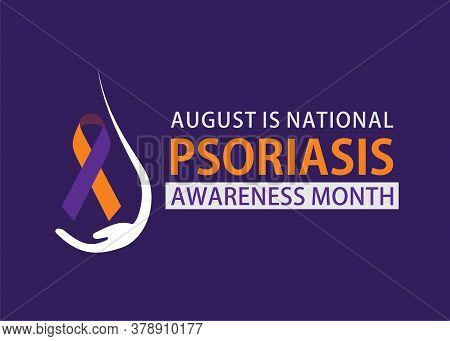 Vector Illustration Of August Is National Psoriasis Awareness Month Banner Design