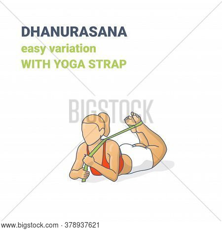 Female Dhanurasana Easy Variation With Yoga Strap Illustration. Colorful Concept Of Bow Yoga Pose.