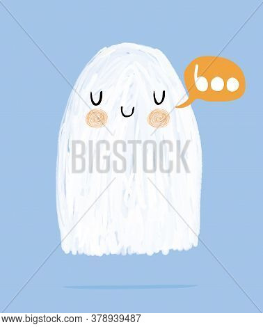 Funny Hand Drawn Halloween Vector Illustration With Sweet Fluffy White Ghost And Orange Speech Cloud